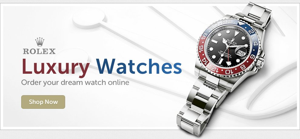 Rolex Luxury Watches - Order Your Dream Watch Online